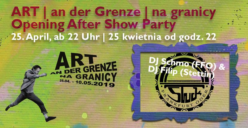 ART an der Grenze | na granicy: Vernissage | Wernisaż After Show Party